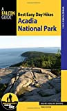 Best Easy Day Hikes Acadia National Park (Best Easy Day Hikes Series)