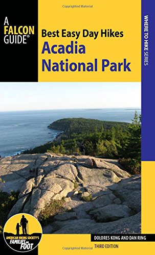 Best Easy Day Hikes Acadia National Park (Best Easy Day Hikes Series) Acadia National Park Hiking Trails