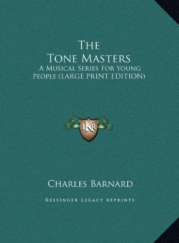 Download The Tone Masters: A Musical Series for Young People (Large Print Edition) ebook