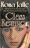 Front cover for the book Class Reunion by Rona Jaffe