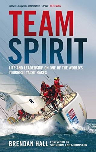 Team Spirit: Life and leadership on one of the world's toughest yacht races pdf epub