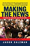 Making The News: A Guide For Activist...