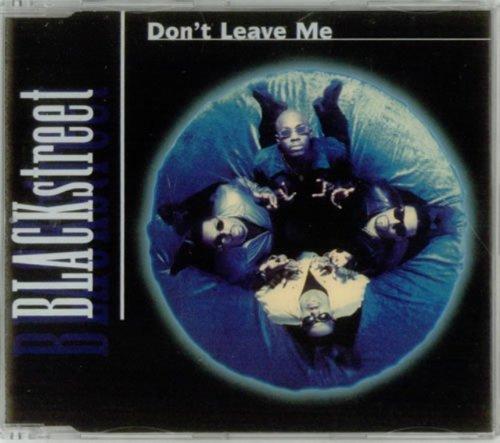 release don 39 t leave me by blackstreet musicbrainz. Black Bedroom Furniture Sets. Home Design Ideas