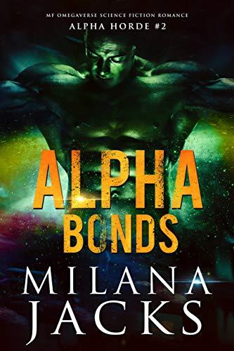 - Alpha Bonds (Alpha Horde Book 2)