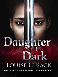 Daughter of the Dark: Shadow Through Time 2