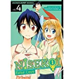 { [ NISEKOI: FALSE LOVE, VOLUME 4: MAKING SURE (NISEKOI: FALSE LOVE #04) ] } Komi, Naoshi ( AUTHOR ) Jul-01-2014 Paperback