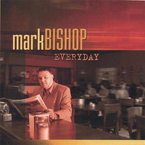 CD : Mark Bishop - Everyday (CD)