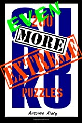Even More Extreme Sudoku: Even more of the toughest Sudoku puzzles known to man. Paperback