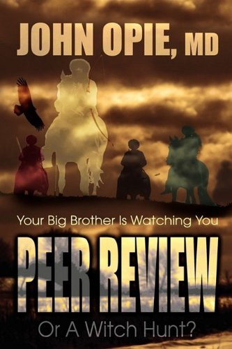 Download Peer Review or a Witch Hunt? Your Big Brother Ieer Review or a Witch Hunt? Your Big Brother Is Watching You ebook