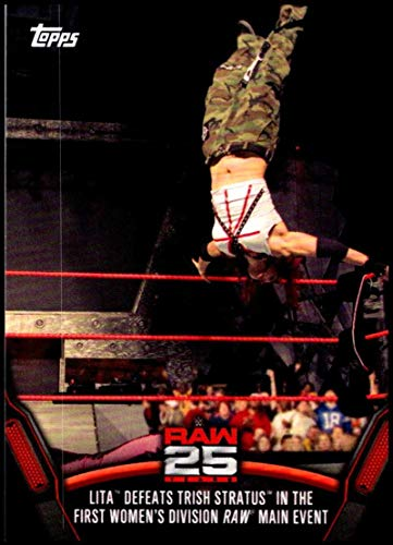 (2018 Topps WWE Then Now Forever 25 Years of Raw #RAW-24 Lita Defeats Trish Stratus Wrestling Trading Card)