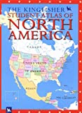 The Kingfisher Student Atlas of North America, Clive Gifford and James Harrison, 0753459248