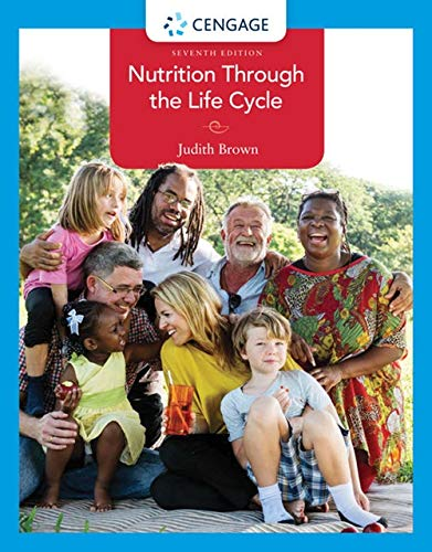 Nutrition Through the Life Cycle by Cengage Learning