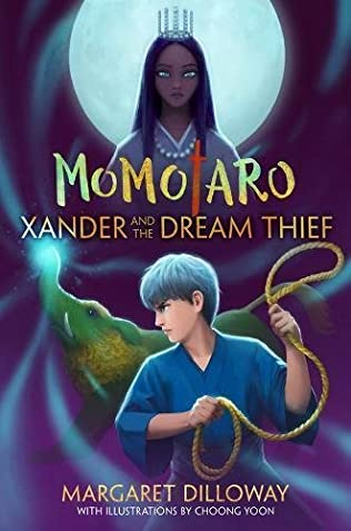 book cover of Momotaro Xander and the Dream Thief