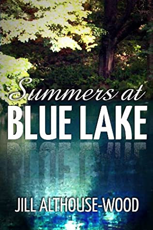book cover of Summers At Blue Lake