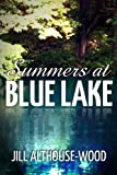 Front cover for the book Summers at Blue Lake by Jill Althouse-Wood