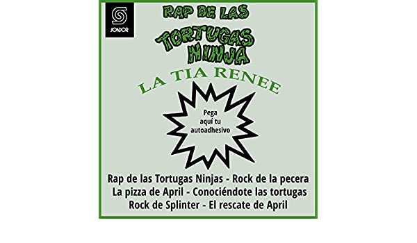 Rap de las Tortugas Ninjas (Rap Ninja 2) by La Tía Renée on Amazon Music - Amazon.com