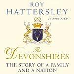 The Devonshires | Roy Hattersley