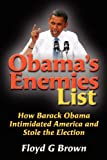 Obama's Enemies List, Floyd Brown, 1478223677