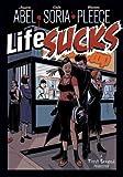 Life Sucks, Jessica Abel and Gabriel Soria, 1596433647