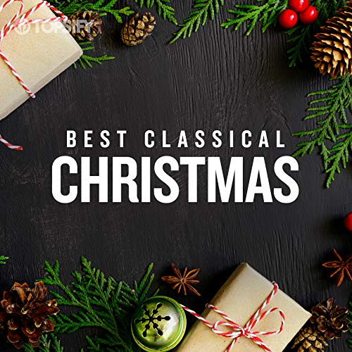 Best Classical Christmas by Topsify
