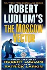 Robert Ludlum's The Moscow Vector: A Covert-One Novel Kindle Edition