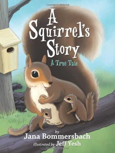 Download A Squirrel's Story: A True Tale pdf