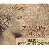 March Aurel: Selbstbetrachtungen (3 CDs in einer Multibox; Länge: ca. 204 Min.)