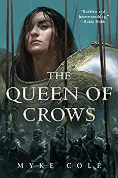 The Queen of Crows (The Sacred Throne) Hardcover – October 16, 2018 by Myke Cole (Author)