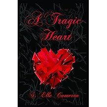 A Tragic Heart