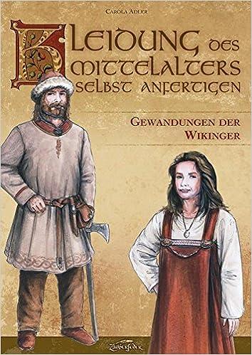 Kleidung des Mittelalters selbst anfertigen – Gewandungen der ...