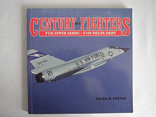 Century Series Fighters: F-100 Super Sabre to F-106 for sale  Delivered anywhere in USA