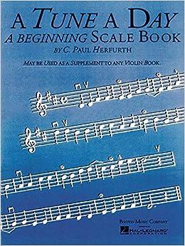 Ebook Descargar Libros A Tune A Day - Violin: A Beginning Scale Book, Leer PDF