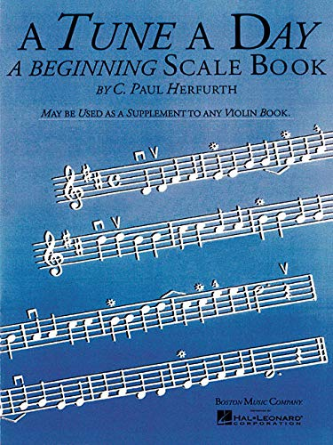 (A Tune a Day - Violin: Beginning Scales)