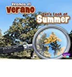 img - for Veamos El Verano/Let's Look at Summer (Pebble Plus: Investiga Las Estaciones/Investigate the Seasons) (Hardback)(English / Spanish) - Common book / textbook / text book