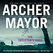 The Skeleton's Knee: The Joe Gunther Mysteries, Book 4 | Archer Mayor