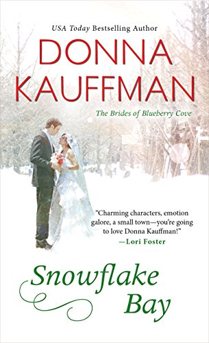 [Snowflake Bay (The Brides of Blueberry Cove Series Book 2)] (2 Snowflake)