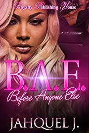 B.A.E.: Before Anyone Else
