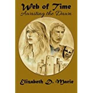 Awaiting the Dawn (Web of Time) (Volume 1)