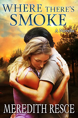 Where There's Smoke - A Novella