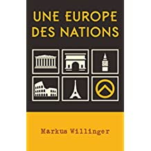 Une Europe des nations (French Edition)