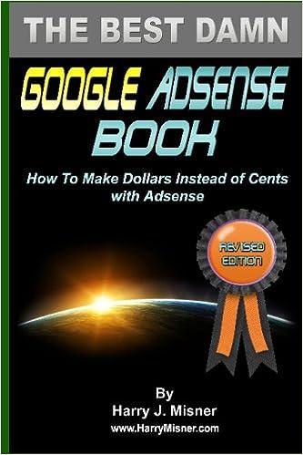 The Best Damn Google Adsense Book B&w Edition: Amazon.es: Harry J. Misner: Libros en idiomas extranjeros