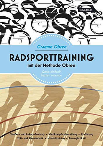 Radsporttraining mit der Methode Obree