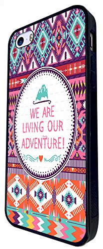 1468 - Cool Fun Trendy Quote We Are Living Our Adventure Colourful Aztec Design iphone SE - 2016 Coque Fashion Trend Case Coque Protection Cover plastique et métal - Noir