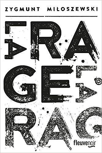 Zygmunt Miloszewski (Sept. 2016) - La rage