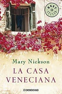 La casa veneciana par Mary Nickson