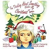 I'm Thinking About Something Under My Christmas Tree (Volume 2)