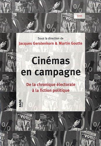 Cinmas-en-campagne-De-la-chronique-lectorale--la-fiction-politique