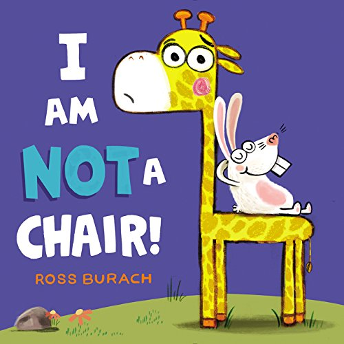 I Am Not a Chair! by Ross Burbach