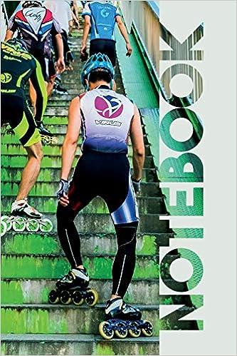 Notebook: Inline Speed Skates Gorgeous Composition Book For Notes About Roller Skating Near Me Epub Descargar Gratis