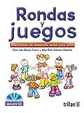 img - for Rondas y juegos/ Arm circles and games: Alternativas De Desarrollo Social Para Los Ninos/ Alternatives of Social Development for Children (Spanish Edition) book / textbook / text book